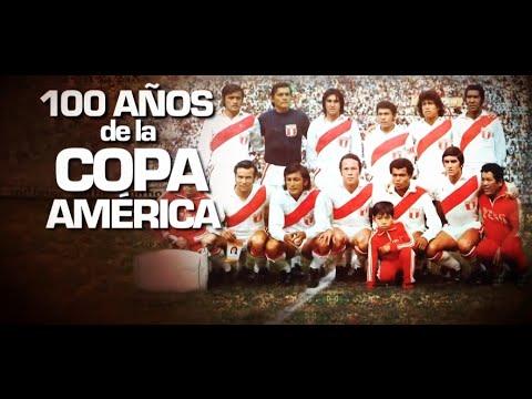 Sucedió en el Perú - 100 años de la Copa América - 27/06/2016