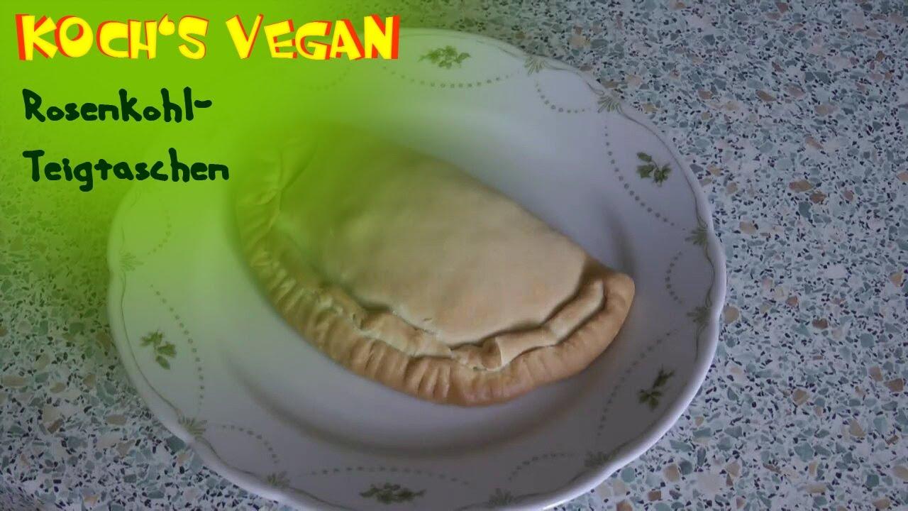 vegane rosenkohl teigtaschen rosenkohl zubereiten vegane rezepte von koch 39 s vegan youtube. Black Bedroom Furniture Sets. Home Design Ideas