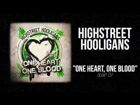 HIGHSTREET HOOLIGANS - ONE HEART, ONE BLOOD [FULL ALBUM]