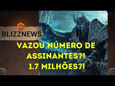 Vazaram Número de Assinantes?! 1.7 Milhões?! World of Warcraft Battle for Azeroth