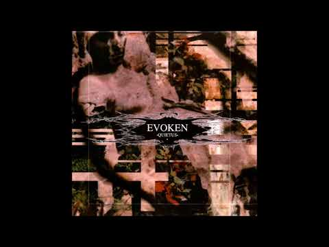 Evoken - Quietus (FULL ALBUM)