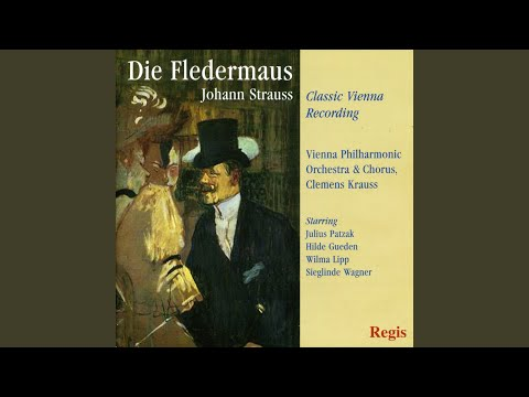 Die Fledermaus: Act Three, Finale,
