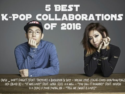 5 Best K-Pop Collaborations Of 2016