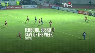 [POLLING] TEHBOTOL SOSRO SAVE OF THE WEEK 33