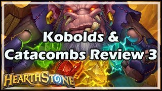 [Hearthstone] Kobolds & Catacombs Review 3