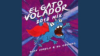 Play El Gato Volador (2018 Mix)
