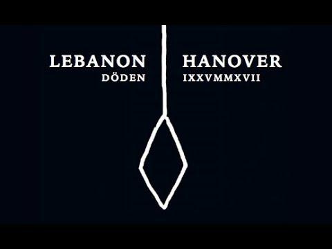 Lebanon Hanover Live Stockholm, 15 September, 2017 - full