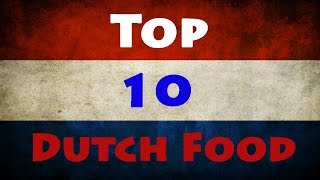 WILL YOU EVER EAT THIS??! Top 10 Dutch Food - Inconsistent Content
