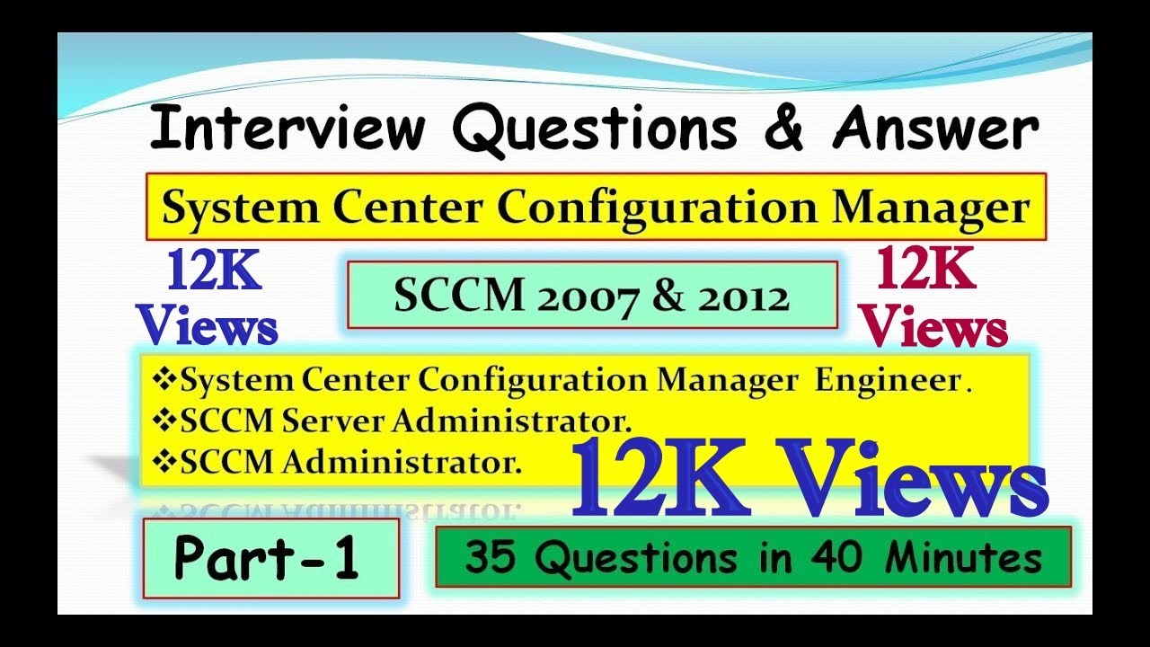 System Center Configuration Manager 2007 & 2012 Interview Questions & Answer