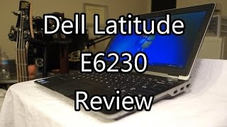 Dell Latitude E6230 Review - Theje's Notebook Reviews