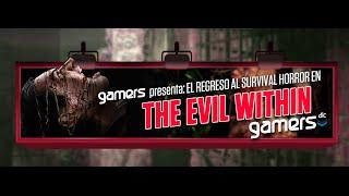 GamersDLC - El regreso al Survival Horror en The Evil Within