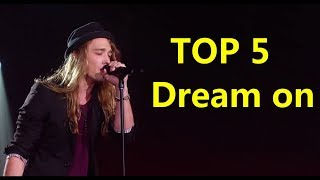 TOP 5 Dream on _ ON X FACTOR, THE VOICE, GOT TALENT...