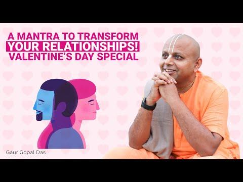 A mantra to transform your relationships! Valentine day's Special   Gaur Gopal Das