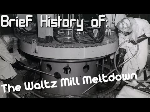 A Brief History Of: The Waltz Mill Meltdown (Short Documentary)