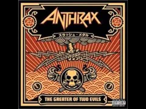 ANTHRAX - A.I.R - The Greater Of Two Evils (Album Quality)