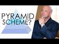 Is Network Marketing a Pyramid Scheme?