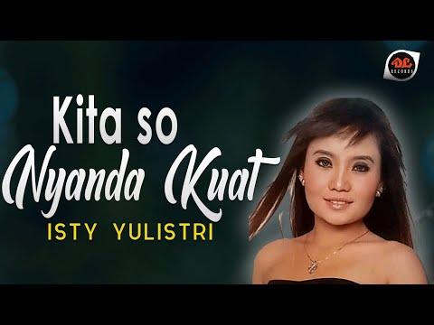 Kita So Nyanda Kuat - Isty Yulistri [Official Music Video] Lagu Manado
