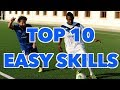TOP 10  EASY SKILL MOVES TO USE IN A MATCH - THE ULTIMATE SKILL MOVES TO BEAT DEFENDERS