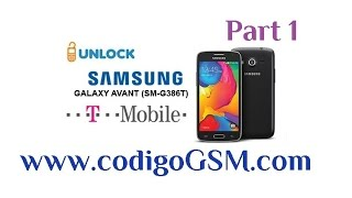Samsung SM G386T Avant Network Unlock and Flash ROM Pt 1 G386