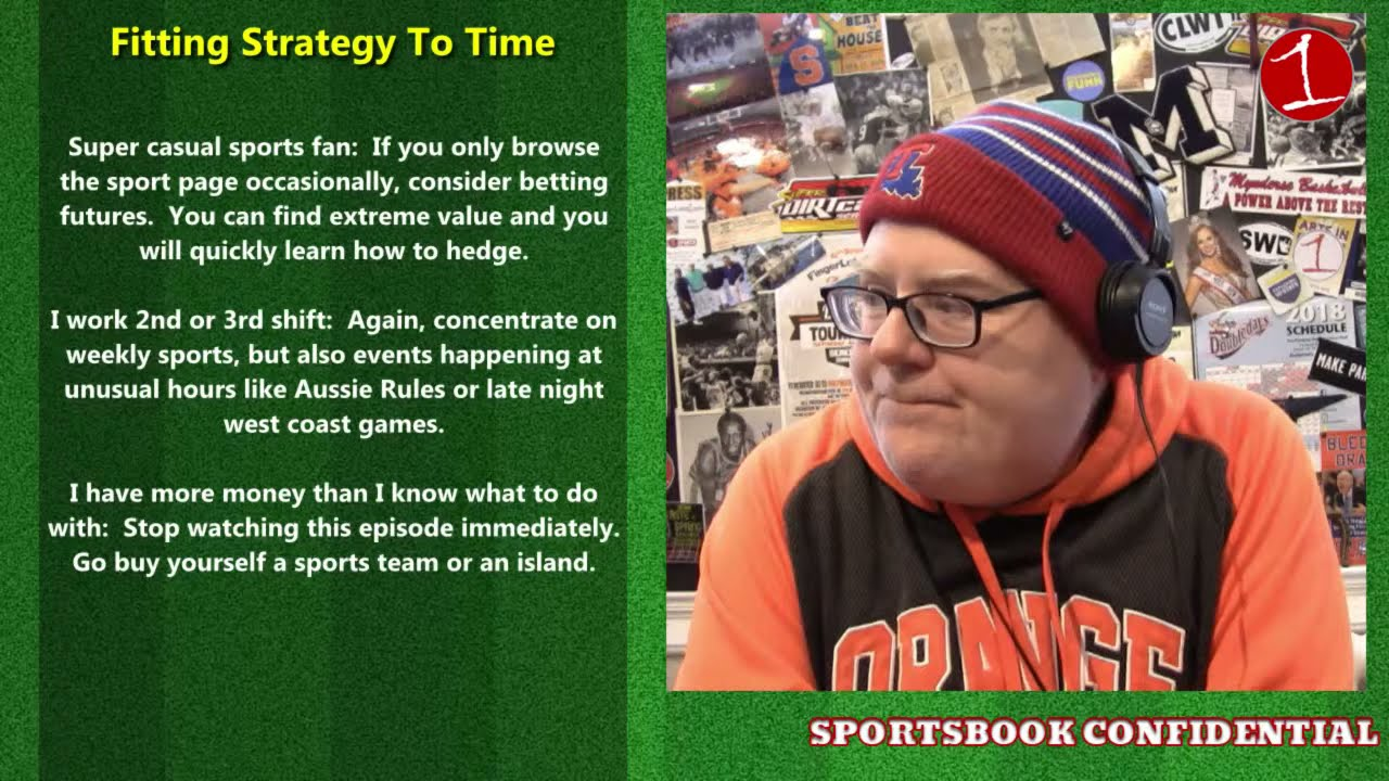 SPORTSBOOK CONFIDENTIAL: Betting strategies to fit your lifestyle (podcast)