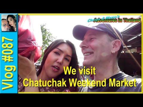 Vlog 087 - We visit Chatuchak Weekend Market