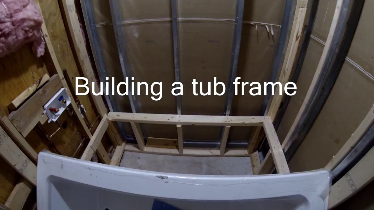 How to build a tub frame youtube Drop in bathtub dimensions