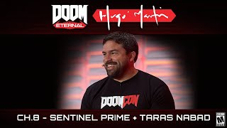 DOOM Eternal:Hugo Martin's Game Director Playthrough - Ch.8 Sentinel Prime + Taras Nabad