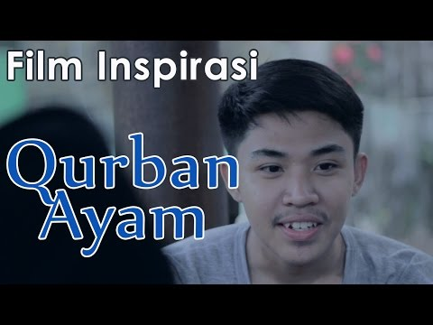 Qurban Ayam - Film Pendek Inspirasi