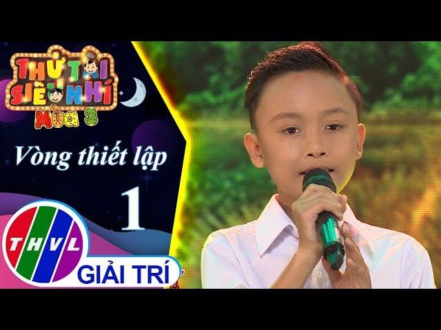 THVL | Thử tài siêu nhí Mùa 3 - Tập 1[6]: An Giang Quê Tôi – Nguyễn Trung Hậu