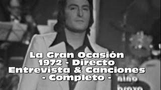 Nino Bravo en La Gran Ocasión - Programa Completo - HD