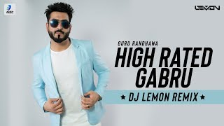 High Rated Gabru (Remix) | DJ Lemon | Guru Randhawa | Dance Redefined 2.0 | AIDC
