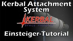 KSP Tutorial: Kerbal Attachment System (Mod - Kerbal Space Program - deutsch - German)