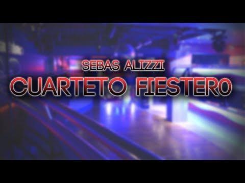 CUARTETO FIESTERO ✖ Sebas Alizzi