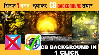 how to make cb background, CB Edits Backgrounds Download,cb background,cb png,picsart cb background,