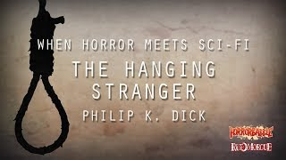 HorrorBabble / Horror Meets Sci-Fi / The Hanging Stranger