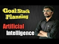 Goal Stack planning in Artificial Intelligence in hindi | Block world example solved | #24