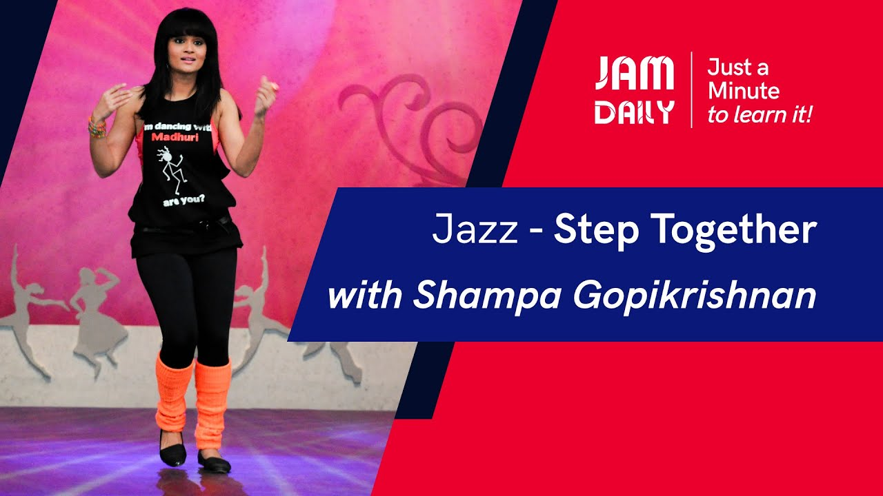 JAM Daily #51 | Just A Minute To Learn 'Jazz- Step Together' | Dance With Madhuri
