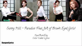 Video Sunny Hill Paradise (Feat. Jea of Brown Eyed Girls) Color Coded Lyrics [Han/Rom/Eng] download MP3, 3GP, MP4, WEBM, AVI, FLV Agustus 2018