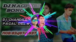 Super hits Nagpuri love story Dj Remix Song happy New year 2019 Chandradeep pagal Deewana