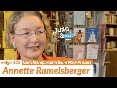 Annette Ramelsberger über Rechtsradikalismus & den NSU-Prozess - Jung & Naiv: Folge 422