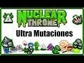 Ultra Mutaciones Explicadas Una a Una | Nuclear Throne - Español/Guía
