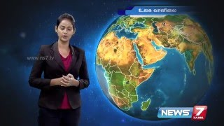 Weather Forecast today 10-02-2016 | Tamil Nadu | India | World Weather Forecast News7 Tamil tv news