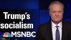 Lawrence's Last Word: President Donald Trump's Golf Socialism   The Last Word   MSNBC
