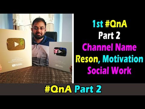 QnA Part 2 Youtube Income , Motivation , Social Work , Rahasya Live Name