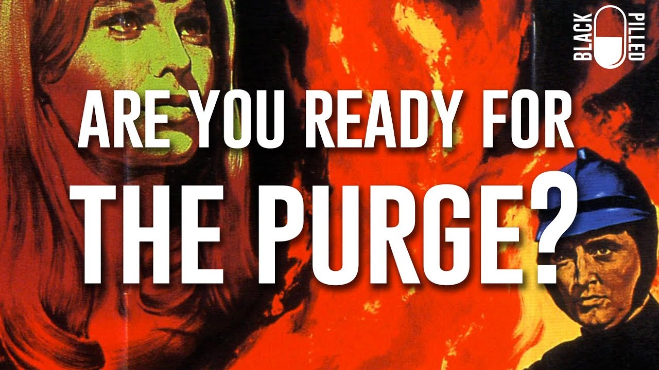 Are You Ready for the Purge?
