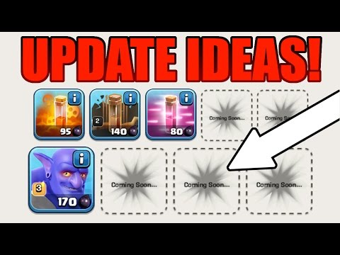 Clash Of Clans | 15 UPDATE IDEAS FOR 2016!!