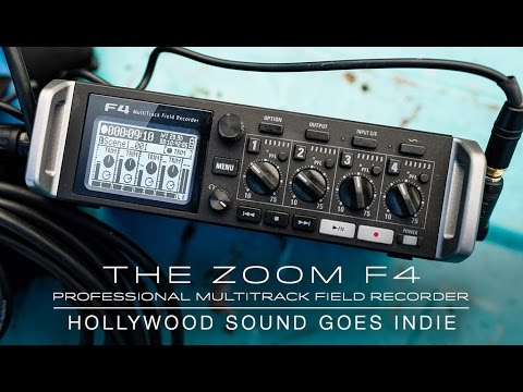 The Zoom F4 — Hollywood Sound Goes Indie