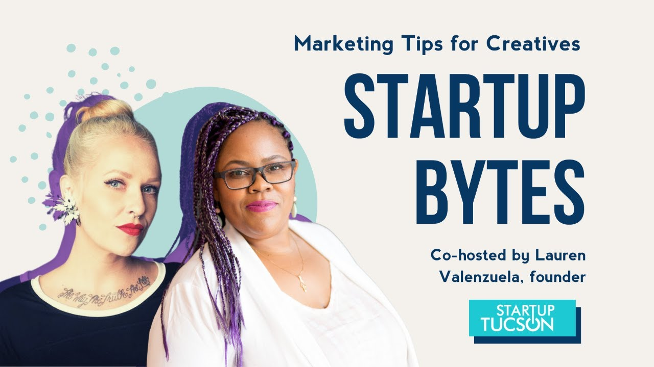 Storytelling + Strategies for Online Markets with Lauren Valenzuela on Startup Bytes