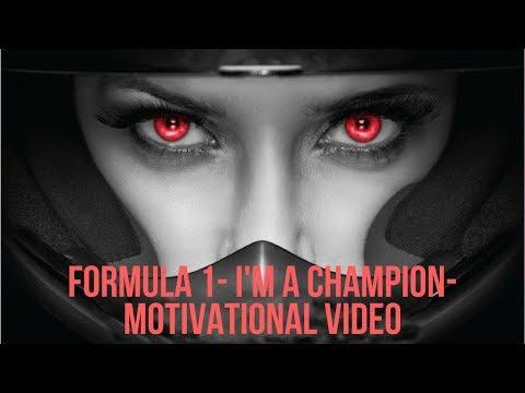 MOTIVATIONAL VIDEO-F1 MOTIVATION-I'M A CHAMPION