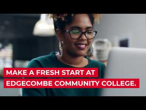 Make a fresh start at Edgecombe Community College.